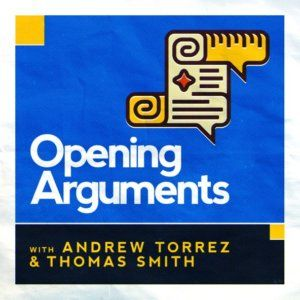 Opening Arguments Podcast Cover Art